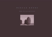 Marc Bohne - Staying Close to Home (catalog)